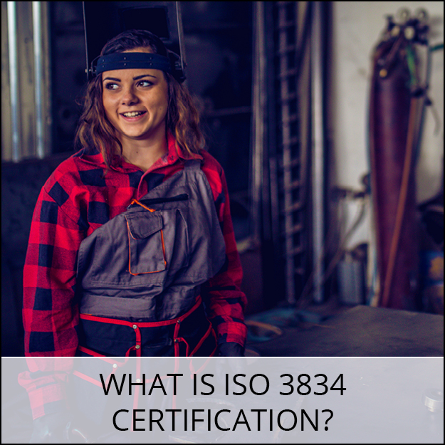 What is ISO 3834 Certification?